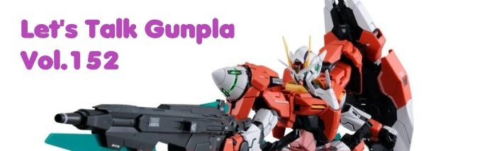 Let's Talk Gunpla Vol.152
